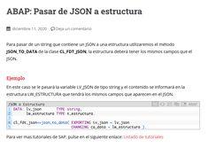 Para pasar de un string que contiene un JSON a una estructura utilizaremos el método JSON_TO_DATA de la clase CL_FDT_JSON