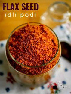 Curry Leaves Powder Recipe, Masala Powder Recipe, Flaxseed Oil Benefits, Flax Seed Benefits, Tamarind Chutney, Idli Chutney, Roasted Lentils, Dry Coconut, Flax Seed Recipes