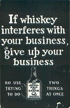Old Reliable Hell on Earth whiskey advertisement, 1907.