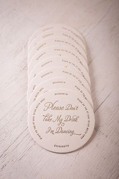 Don't Take My Drink Coasters | Ancesserie | Bourbon & Boots  These would probably be very useful at WWT! - AA