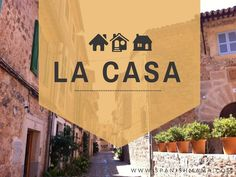 A slideshare showing parts of the house in Spanish. Shows la casa with rooms, labeled parts of the room, and houses in Spain and Latin America. Perfect for discussions and games like flyswatter.