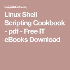 linux shell scripting cookbook tushar shantanu