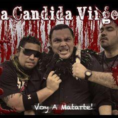 """Cresta Metálica Producciones » Regresa el """"Power"""" de La Candida Virgen!!!"""