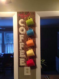 Hand lettered coffee sign/mug rack. 2014.
