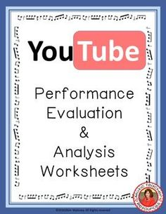 Performance Evaluation and Analysis Sheets  YouTube is a fantastic resource for teachers - and especially music teachers!  This file contains TWO music evaluation worksheets that can be used in conjunction with viewing a performance on YouTube:  Very handy for all music classes! ♫  CLICK through to preview or repin for later!  ♫