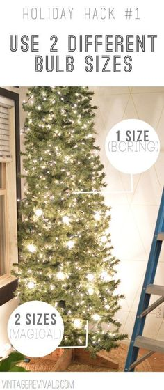 Holiday Hacks: Tip #1 Use 2 different bulb sizes to make your tree look magical | Vintage Revivals #christmas #lifehacks