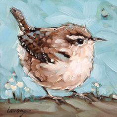 A personal favorite from my Etsy shop https://www.etsy.com/listing/232787735/wren-painting-4x4-inch-original