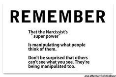 Remember... That the narcissists super power is manipulating what people think of them.  Don't be surprised that others can't see what you see; they're being manipulated too.