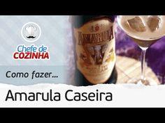 AMARULA CASEIRA RÁPIDA E FÁCIL (RENDE MUITO) | MANUAL DA COZINHA #82 - YouTube