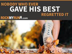 """Just remember...""""nobody who ever gave his best regretted it"""" --George Halas #runningmotivation #motivation"""