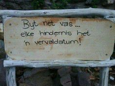 so kom als tot n end. South African Design, Qoutes, Life Quotes, Afrikaanse Quotes, Diy Garden Projects, Christian Inspiration, No Time For Me, Wise Words, Inspirational Quotes