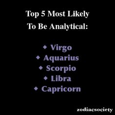 Zodiac Signs: Top 5 Most Likely To Be Analytical