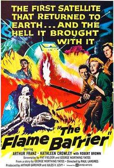 The Flame Barrier - 1958 - Movie Poster