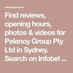 Find reviews, opening hours, photos & videos for Pelenoy Group Pty Ltd in Sydney.  Search on Infobel for other companies in the category  in Sydney.