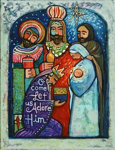Catholic Wall Art - Painting - Three Kings O Come Let Us Adore Him by Jen Norton We Three Kings, Kings Day, Christmas Nativity, Christmas Images, Christmas Cards, Xmas, Catholic Art, Religious Art, Nativity Painting