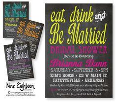Eat+Drink+%26+Be+Married%2C+Bridal+Shower+invite.+Chalkboard+look.+Custom+Printable+PDF%2FJPG+invitation.+I+design%2C+you+print.+Choose+your+color