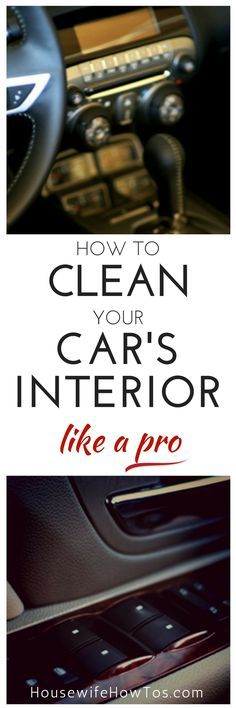 How To Clean Your Car's Interior Like A Pro - No more messy car surfaces for me! | via HousewifeHowTos.com