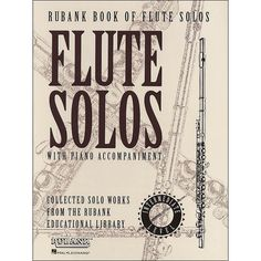 Hal Leonard Rubank Book Of Flute Solos Intermediate Level with Piano