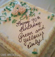 Love cake wrecks......it clearly says green and yellow...LMAO