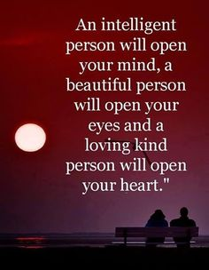 An intelligent person love quotes life quotes quotes quote positive life quote beautiful quote meaningful quote