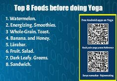 Top 8 Foods before doing Yoga - Its important to stay peaceful and calm before doing any yoga , please follow these 8 foods before doing Yoga.