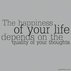 Quality of your thoughts