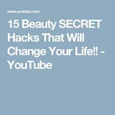 15 Beauty SECRET Hacks That Will Change Your Life!! - YouTube