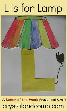 L is for Lamp: A Letter of the Week Preschool Craft This is an awesome site for preschool teachers! Letters of the week crafts, snacks, songs/fingerplays and read aloud book suggestions! Preschool Letter Crafts, Alphabet Letter Crafts, Abc Crafts, Preschool Projects, Classroom Crafts, Preschool Activities, Preschool Teachers, Letter Tracing, Letter Art