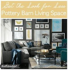 Get The Look For Less Pottery Barn Living E