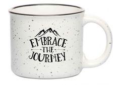 Embrace the Journey Campfire Mug by GodLovesAllofMe on Etsy https://www.etsy.com/listing/258693006/embrace-the-journey-campfire-mug