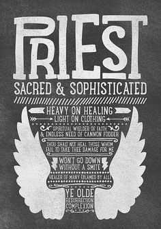 World of Warcraft / Roleplaying Medieval / Fantasy Inspired Type Print - PRIEST Edition