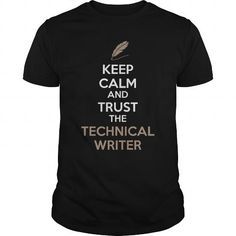 KEEP CALM AND TRUST THE THECNICAL WRITER GREAT GIFT FOR ANY WRITER FAN T-SHIRTS, HOODIES (19$ ==►►Click To Shopping Now) #keep #calm #and #trust #the #thecnical #writer #great #gift #for #any #writer #fan #Sunfrog #FunnyTshirts #SunfrogTshirts #Sunfrogshirts #shirts #tshirt #hoodie #sweatshirt #fashion #style