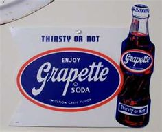 Grapette... Never heard of this soda before today on Pinterest. Then I walk out to the kitchen to make my son's lunch, I open the fridge, and there in front of my unbelieving eyes is a can of Grapette soda! Weird!!!