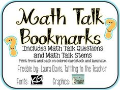 Here's a set of math talk bookmarks with questions and stems to prompt students.
