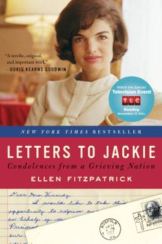 Letters to Jackie: Condolences from a Grieving Nation  by Ellen Fitzpatrick ($8.89) - I am very grateful for the opportunity to read these letters, expressing the thoughts and feelings of these letter writers. - And I wonder if Fitzpatrick could compile a book of letters Jackie wrote back--she was a persuasive and fluid correspondent. - Always sing You Gotta Have Heart from Damn Yankees and I think you'll be happy…