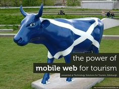The Power of Mobile Web for Tourism by yiibu via slideshare
