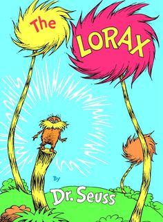The Lorax -- Dr. Seuss
