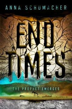 New Arrival: End Time by Anna Schumacher