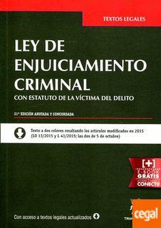 Ley de enjuiciamiento criminal ; Estatuto de la víctima del delito (Ley 4/2015) / Juan Montero Aroca, Juan Luis Gómez Colomer. - 21ª ed. - 2015