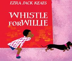 Whistle for Willie (Picture Puffin Books Book 2) - Kindle edition by Ezra Jack Keats. Children Kindle eBooks @ Amazon.com.