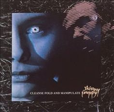 Cleanse, Fold and Manipulate - Skinny Puppy : Songs, Reviews, Credits, Awards : AllMusic