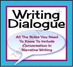 Writing Dialogue: Proper Formatting Presentation, Worksheet, and Reference Sheet  from Presto Plans on TeachersNotebook.com (10 pages)  - One narrative writing skill that most middle and high school students struggle with is using dialogue properly. This resource includes a powerpoint (7 slides) which goes over the most important formatting rules for writing with dialogue. Each rule has a c
