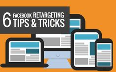 6 ways small businesses can use Facebook retargeting to convert more customers