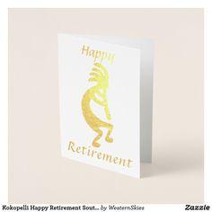 Kokopelli Happy Retirement Southwestern Foil Card