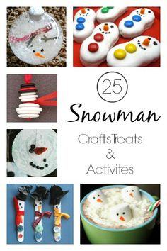 25 Snowman Crafts, Activities and Treats - Happy Hooligans