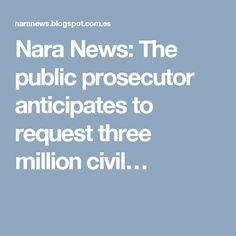 Nara News: The public prosecutor anticipates to request three million civil…