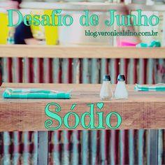 Desafio de Junho – Dia 15 – Sódio   Nutrição, saúde e qualidade de vida