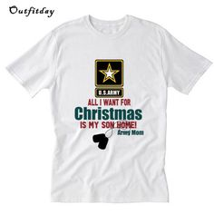 Army Mom All I want for Christmas is my son home T-Shirt All I Want, Things I Want, Army Mom, Home T Shirts, Direct To Garment Printer, Shirt Style, Sons, Christmas, Mens Tops