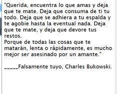 """Querida ♡:."" #CharlesBokowski"