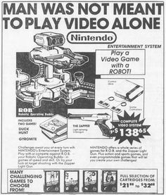 Nintendos strangest contraptionyes even more outlandish than the Virtual Boywas R.O.B. or Robotic Operating Buddy. R.O.B. was a functional robot for the Nintendo Entertainment System pitched in 1985 as a trojan horse toy to retailers spooked by the video gaming industrys nosedive in 1983.  With four AAA batteries and NES gamepad input R.O.B. helped players solve game puzzles by seeing flashes from the TV screen and then moving its mechanized arms to re-stack or twirl tiny spindle-laden…